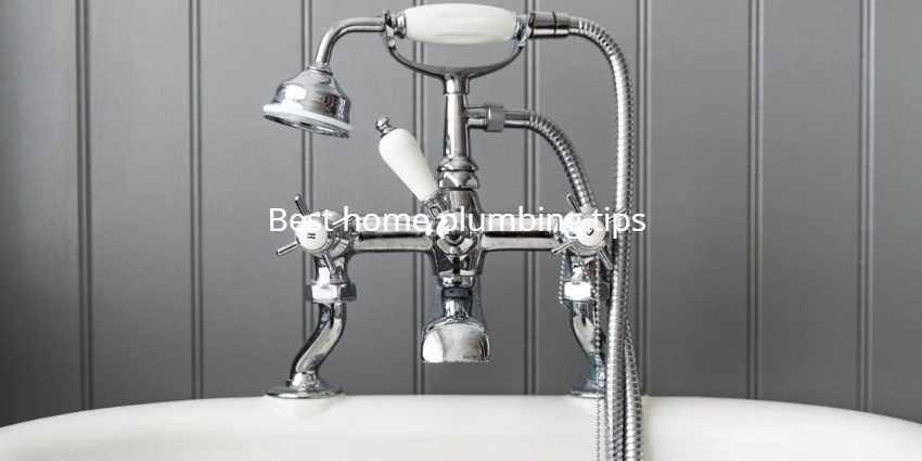 Best home plumbing tips
