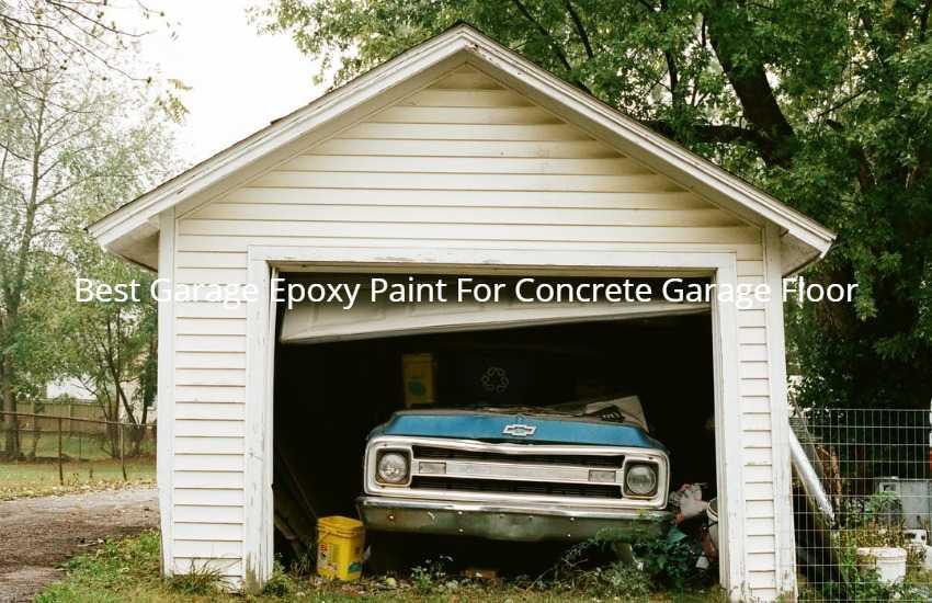 Best Garage Epoxy Paint For Concrete Garage Floor