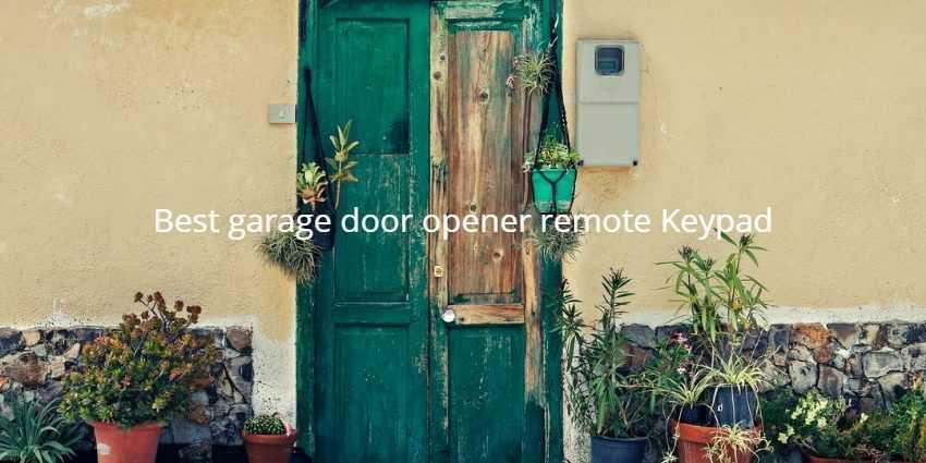 Best garage door opener remote Keypad