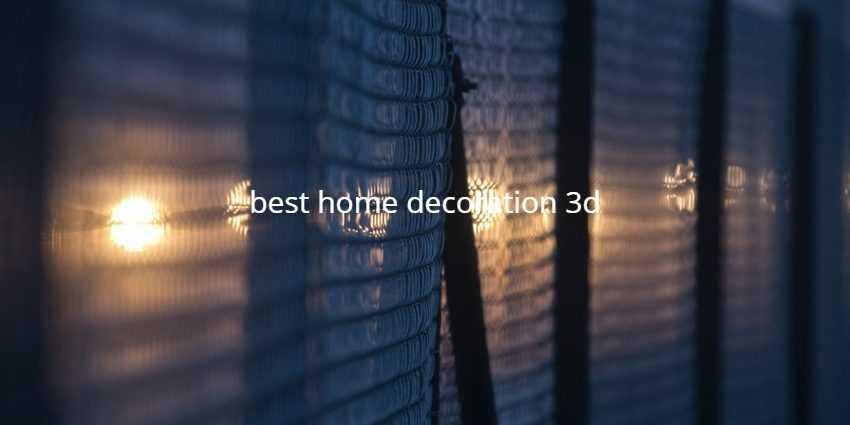 best home decoration 3d