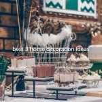 best 3 home decoration ideas