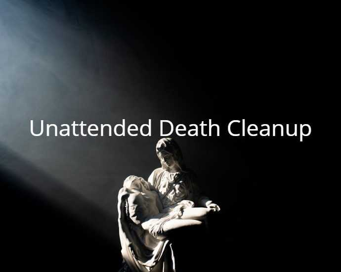 Unattended Death Cleanup
