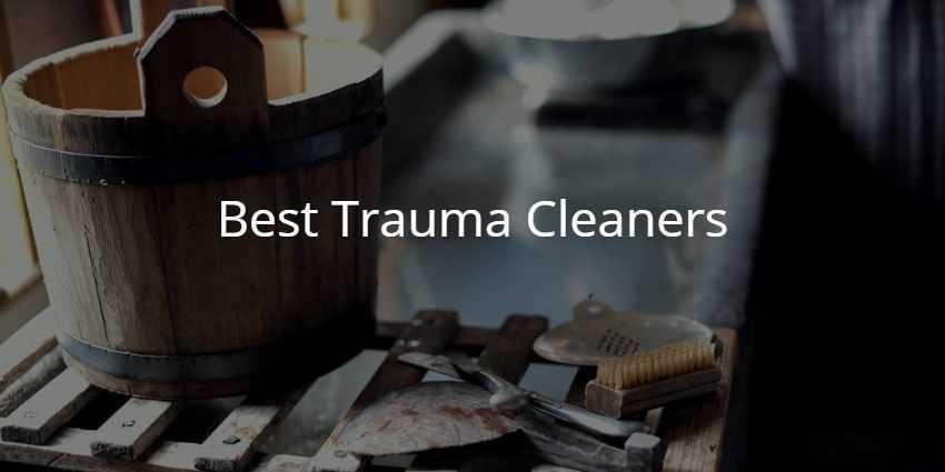 Best Trauma Cleaners