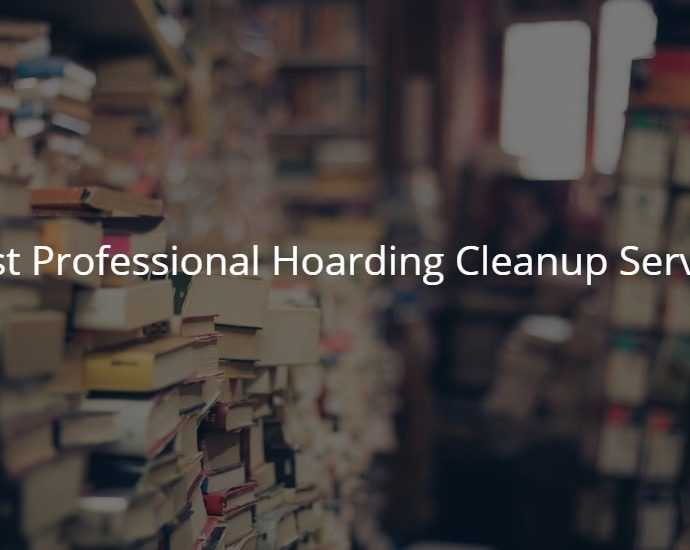 Best Professional Hoarding Cleanup Service